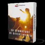 50 SFUMATURE DI DIVERTIMENTO